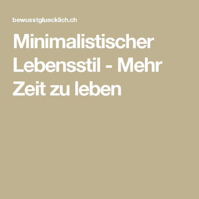 Minimalistischer Lebensstil - Mehr Zeit zu leben