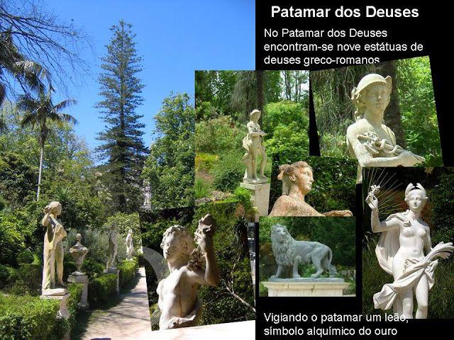 O Patamar dos Deuses - É uma bonita alameda ladeada por estátuas que representam algumas das principais divindades gregas e romanas. Estas, assim como a estátua do leão, que representa o sol e segundo a alquimia o ouro, podem estar relacionadas com o culto maçónico.