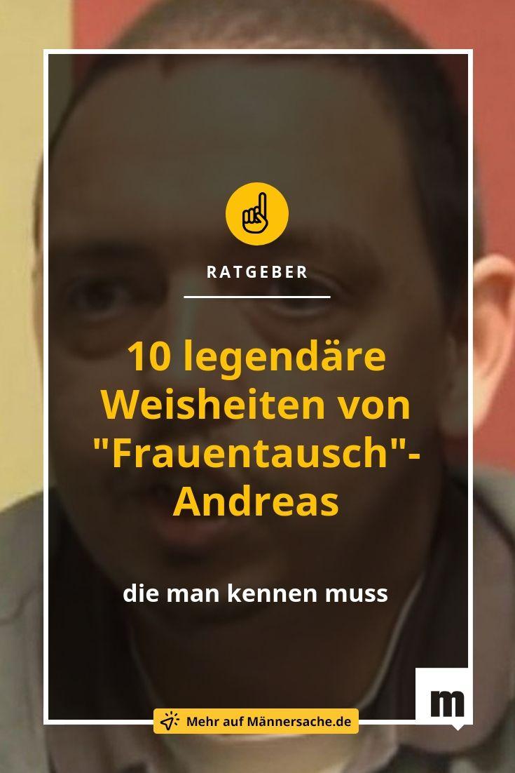 10 Weisheiten Von Frauentausch Andreas Nach Denen Jeder Leben