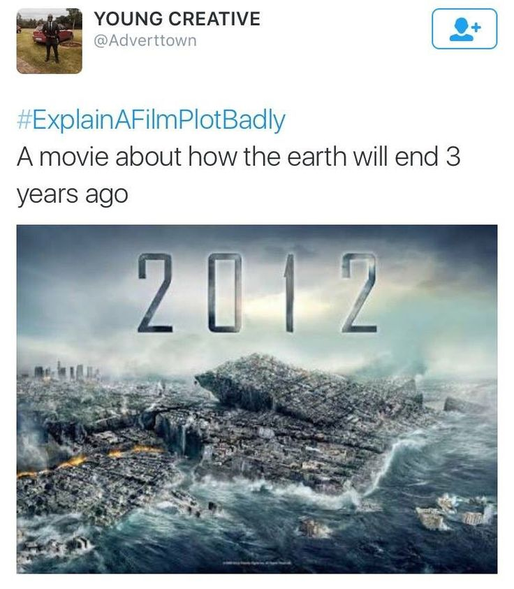 Explain a film plot badly - 2012.