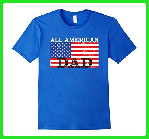 Mens All American Dad American Flag Father's Day T-Shirt XL Royal Blue - Holiday and seasonal shirts (*Amazon Partner-Link)
