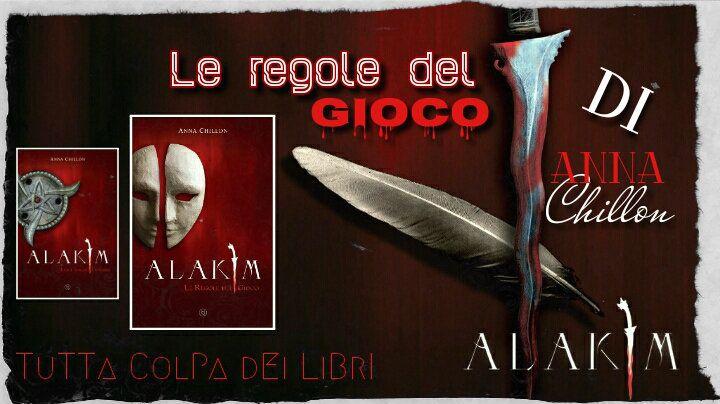 """Segnalazione Made in Italy ——–>> """"Alekim: Le regole del gioco"""" di Anna Chillon"""