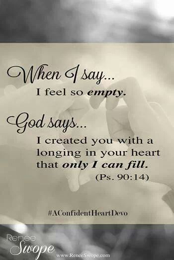 ♡He fills the longing of my soul.
