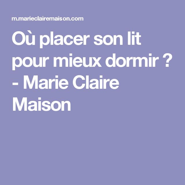 17 best ideas about mieux dormir on pinterest remede for Orientation lit pour bien dormir