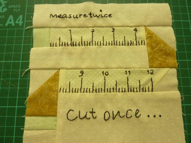 Block 19 Measure Twice, Cut Once. by Jane Davidson. 18/4/16.