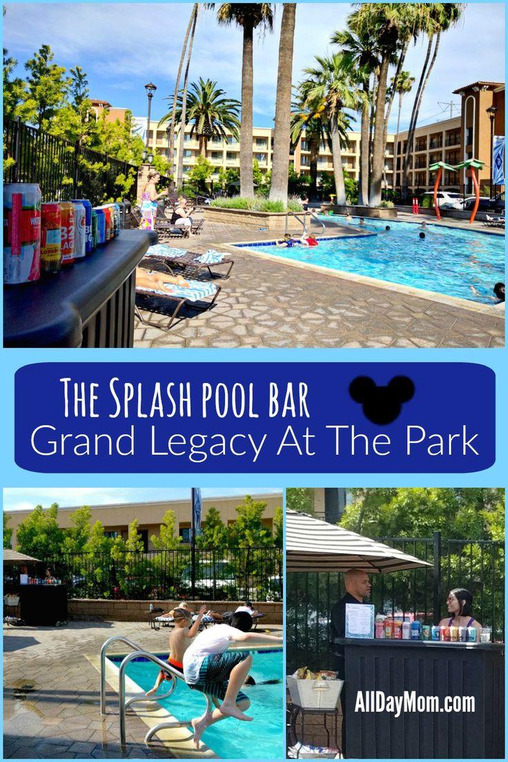 Grand Legacy Just Reached Resort Status The Splash Pool Bar Is Open Disneyland Hotel