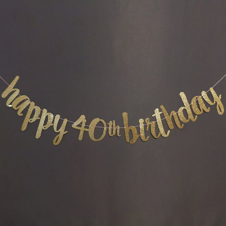 "Black/Gold/Silver Glitter ""HAPPY 40TH BIRTHDAY"" Banner 40th Party Photo Prop/Backdrop/Fortieth Birthday Party Favors Decorations-in Banners & Flags from Home & Garden on Aliexpress.com 