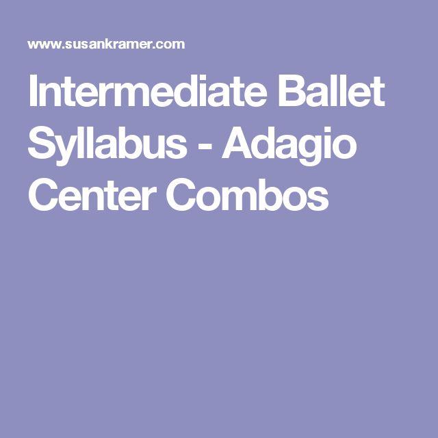 Intermediate Ballet Syllabus - Adagio Center Combos