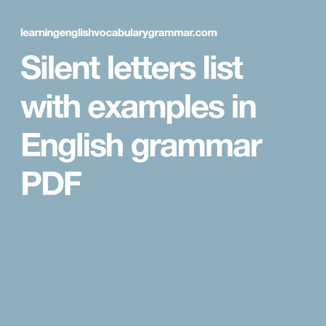 Silent letters list with examples in English grammar PDF