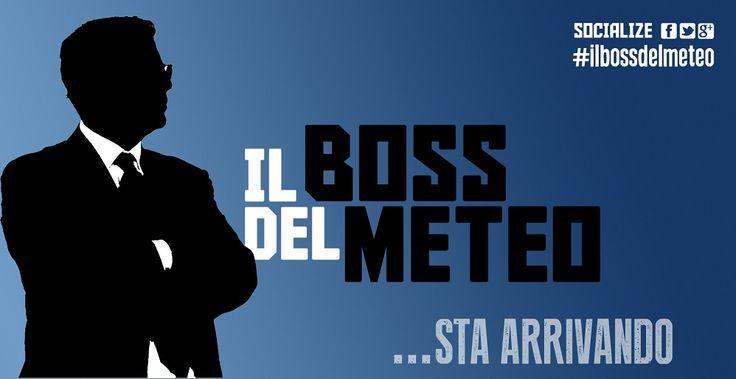 il boss del meteo