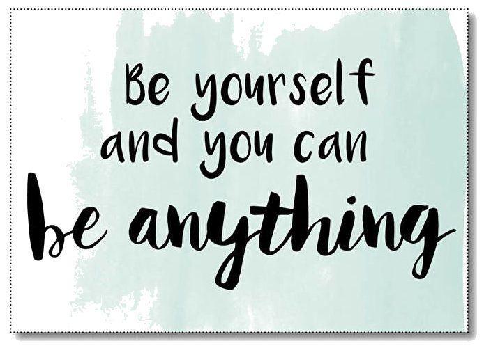 Ansichtkaart Be yourself. Ansichtkaart in een combinatie van zwart-wit en mintgroen met quote Be yourself and you can be anything.  De kaart is geprint op dik kaartpapier met ruwe matte uitstraling.  Op de achterzijde is ruimte voor een adres en een persoonlijke boodschap. Leuk om te versturen, maar ook om op te hangen in een lijstje of met tape aan de muur!