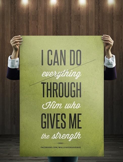 Philippians 4:13~  bible verse
