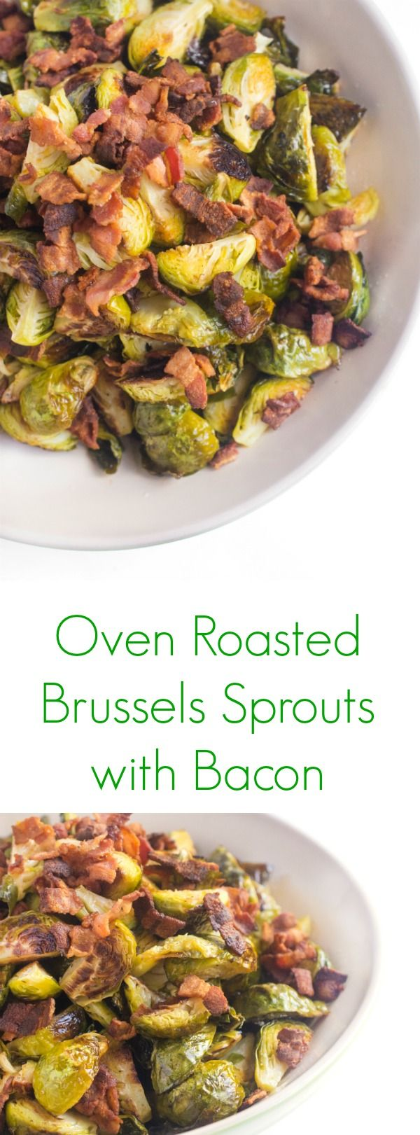 These Oven Roasted Brussels Sprouts with Bacon are a naturally gluten free, paelo-friendly side dish that make the perfect accompany to any dish!