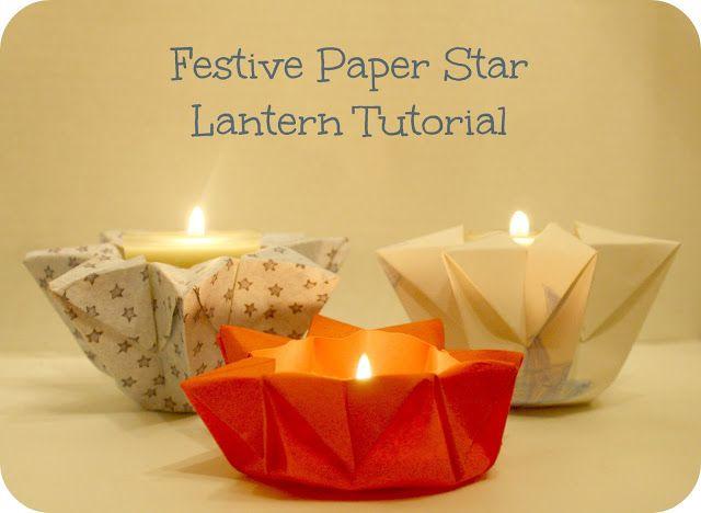How The Sun Rose: Festive Paper Star Lantern Tutorial