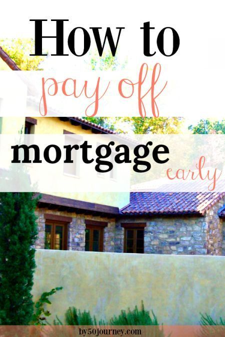 Pay off your mortgage early or invest extra money How to pay off mortgage early