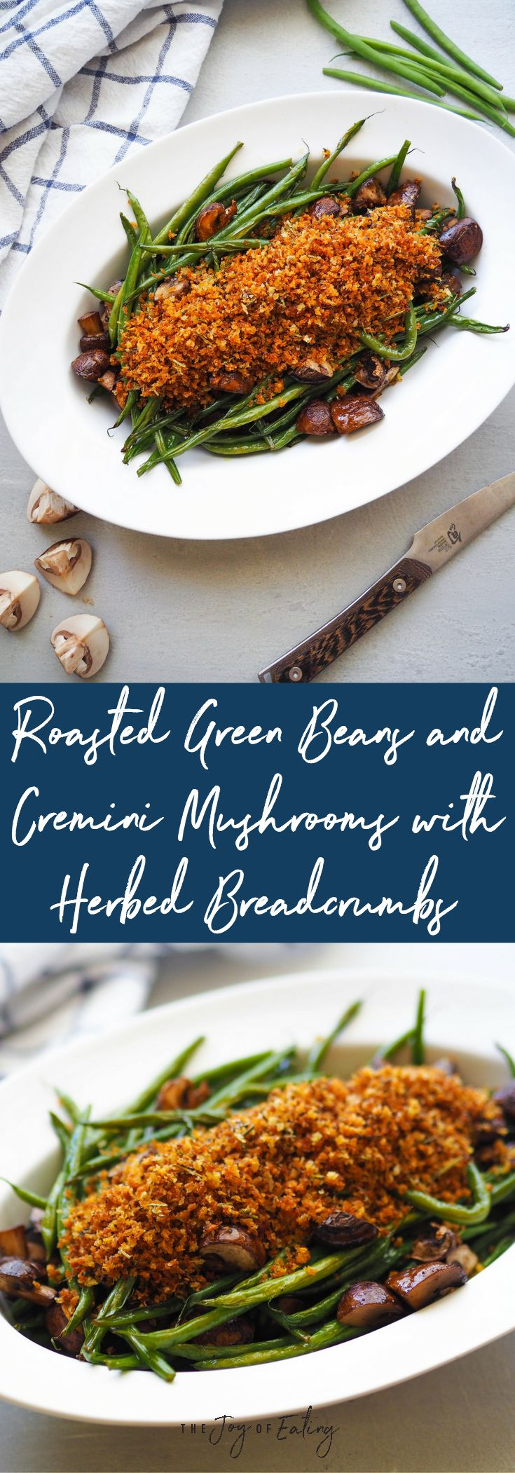 A healthier and tastier take on green bean casserole - because who likes condensed soup anyway? This recipe for roasted green beans and mushrooms with herbed breadcrumbs keeps all the flavor of the original. #healthy #sidedish #healthyrecipe #roastedvegetables #greenbean #mushroom #holiday #holidayrecipe