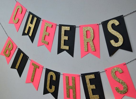 Cheers Bitches Bachelorette Party Banner by PopFizzHooray on Etsy