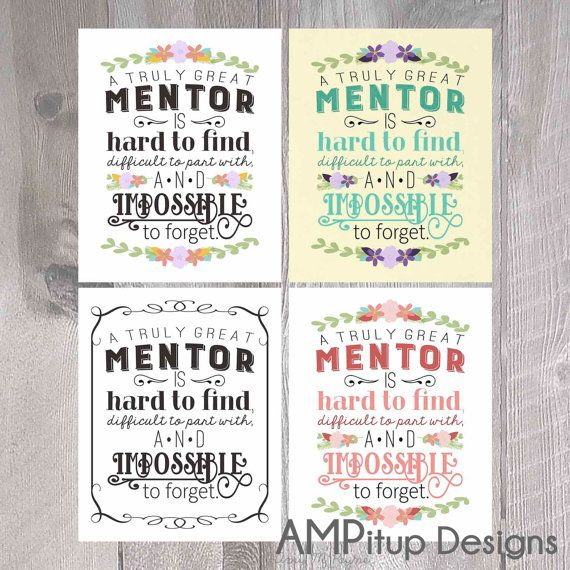 Printable Mentor Gift A Great Mentor is Hard to by AMPitupdesigns