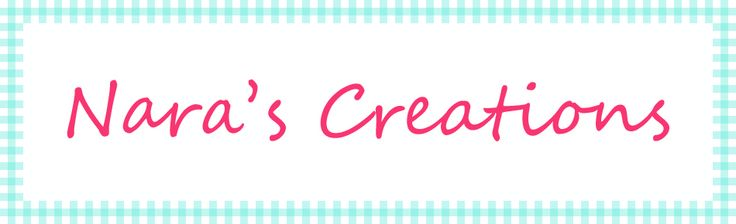 Nara's Creations