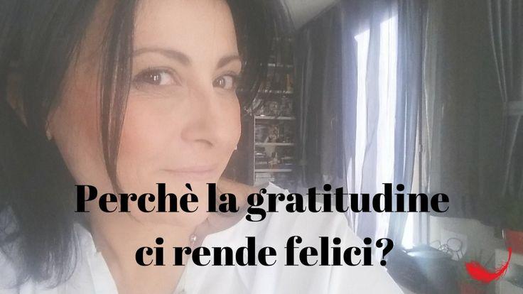 Perché la gratitudine ci rende felici?