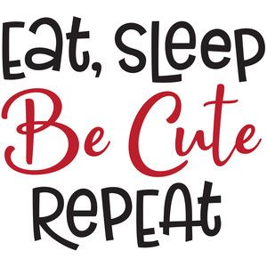 Silhouette Design Store: eat, sleep, be cute, repeat