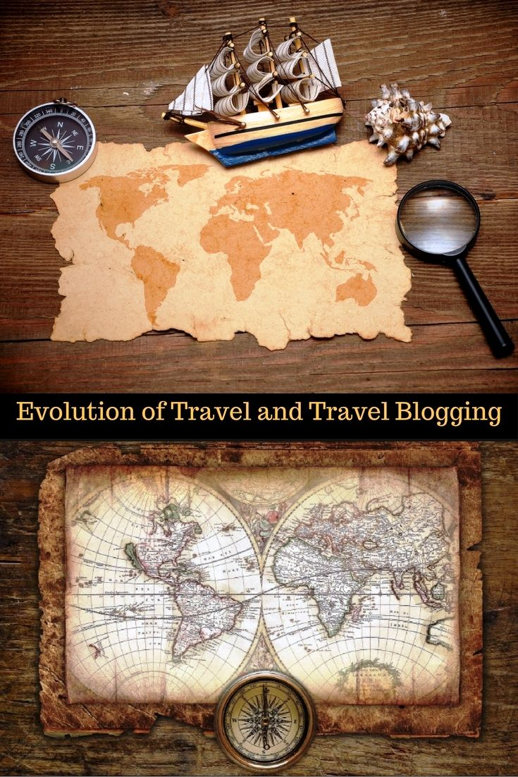 Evolution of Travel and Travel Blogs