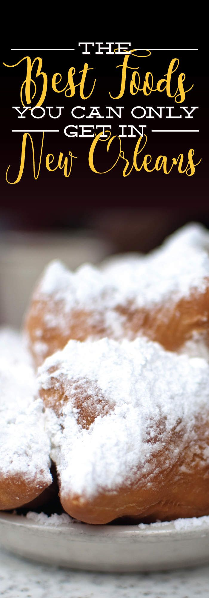 New Orleans is known for its food. These are the dishes that make the city so famous.