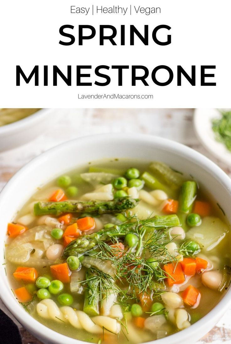Spring Minestrone Soup Healthy Vegan Soup Lavender Macarons In 2020 Spring Soups Vegan Soup Recipes Minestrone