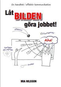 http://www.adlibris.com/se/organisationer/product.aspx?isbn=9198047701 | Titel: Låt bilden göra jobbet - Författare:  - ISBN: 9198047701 - Pris: 226 kr