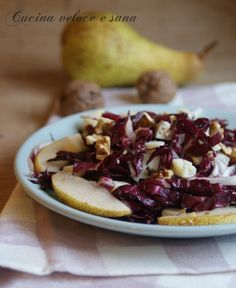 Insalata di radicchio e pere, con noci e formaggio | Cucina veloce e sana