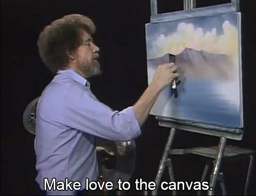 Bob Ross: Make Love to the Canvas