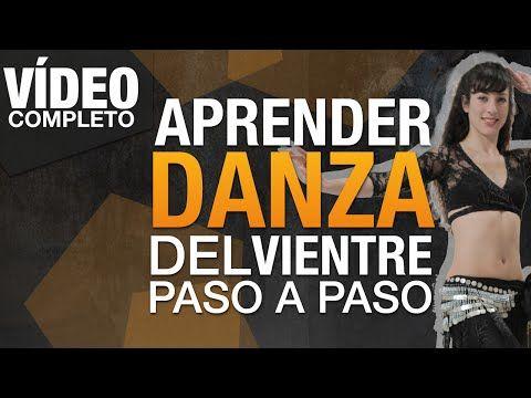 APRENDE LA DANZA DEL VIENTRE PASO A PASO - YouTube