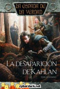 La Desaparición de Kahlan / La Espada de la Verdad 17