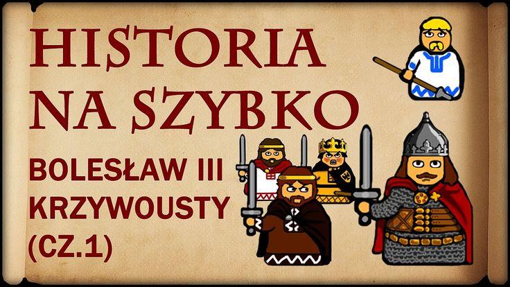 Historia Na Szybko - Bolesław III Krzywousty cz.1 (Historia Polski #16) ...