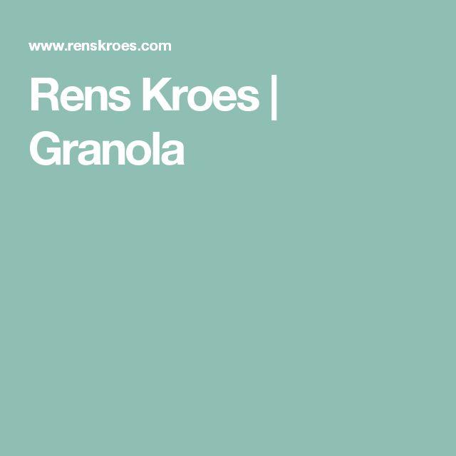 Rens Kroes | Granola