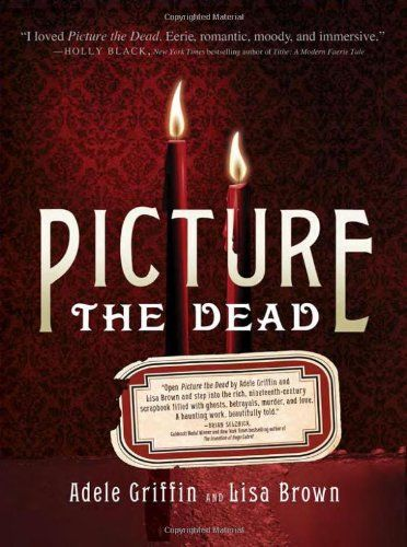 Picture the Dead by Adele Griffin http://www.amazon.com/dp/140223712X/ref=cm_sw_r_pi_dp_tAzVvb1WAE0K9