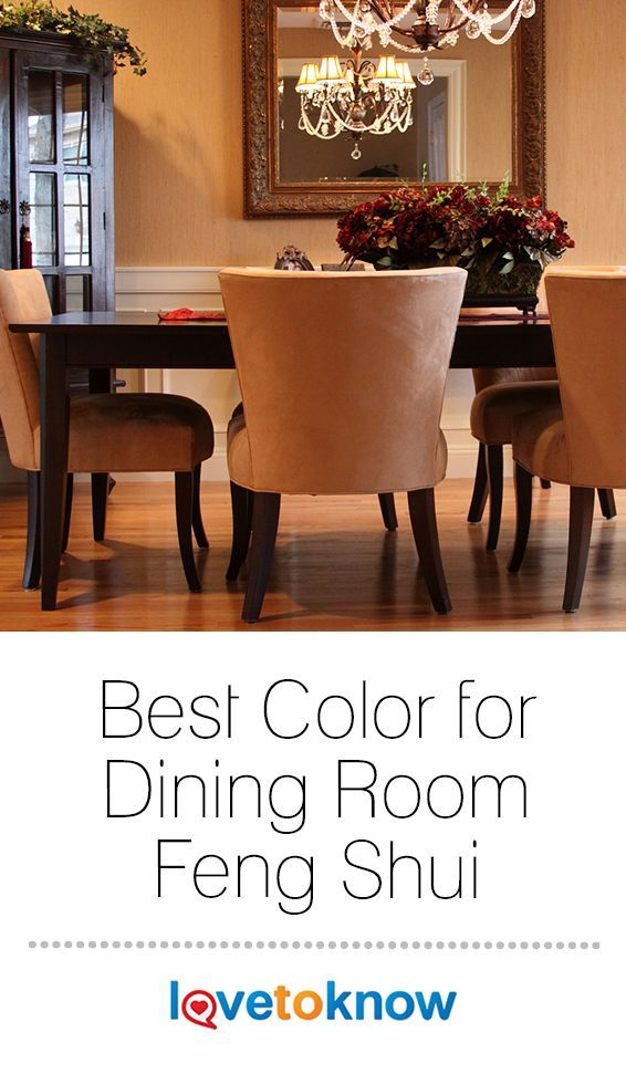 How To Feng Shui Your Home Bedroom And Bathroom Feng Shui Dining Room Room Feng Shui Dining Room Colors