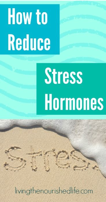 How to Reduce Stress Hormones - http://www.livingthenourishedlife.com/2014/07/how-to-reduce-stress-hormones via The Nourished Life #reduce #balance #stress #hormones #cortisol #metabolism