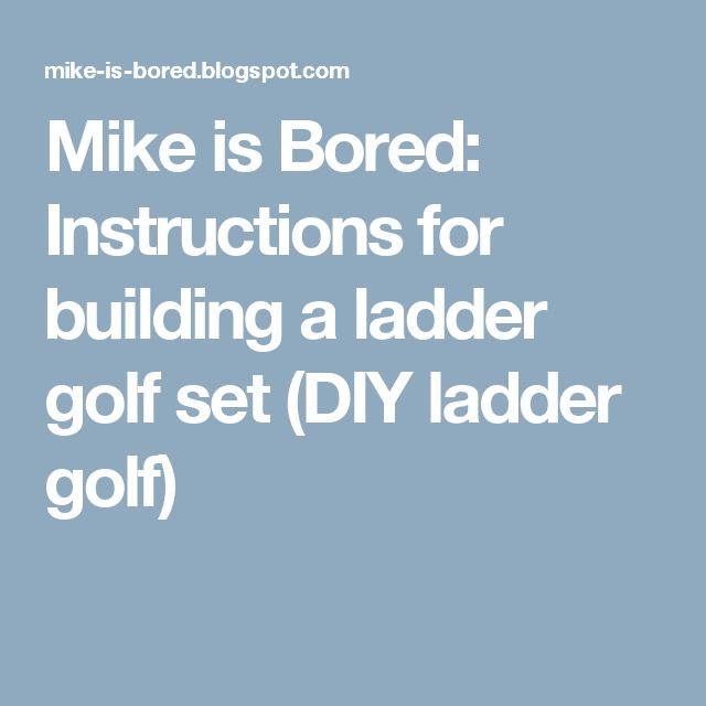 how to build ladder golf