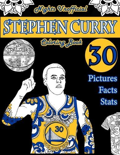 Stephen Curry Basketball Coloring Book: Unofficial Night Edition: 30 Beautifully Designed Pictures of Stephen Curry, his stats and facts, an
