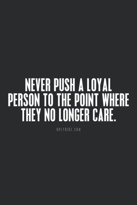 loyalty is very rare