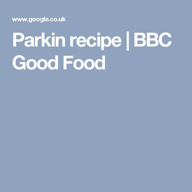 Parkin recipe | BBC Good Food