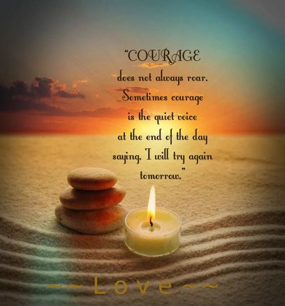 Quotes On Courage And Love Love Yourself. ...