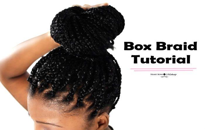How To Make Box Braids + Tutorial