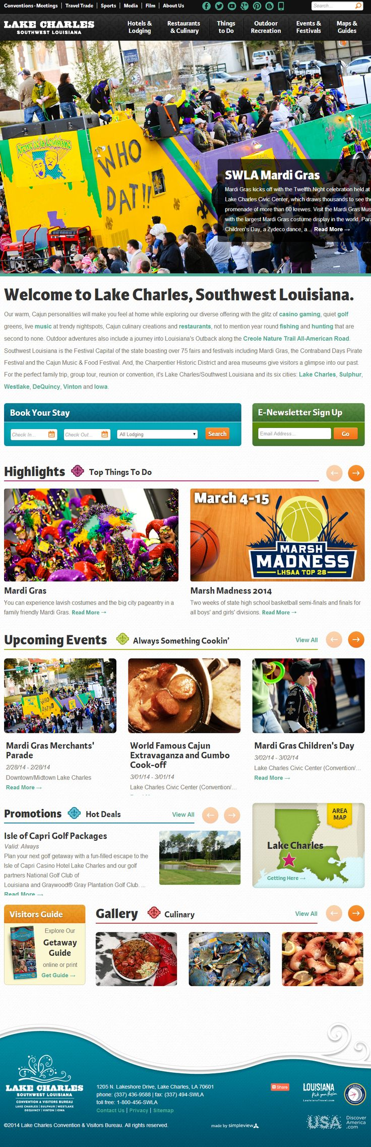 Check out www.visitlakecharles.org for the latest events and tourist info on Southwest Louisiana!