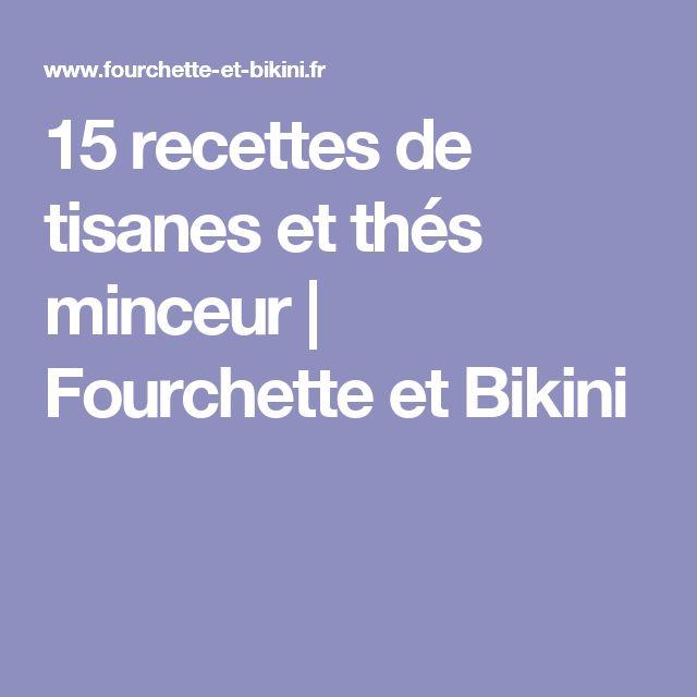 15 recettes de tisanes et thés minceur | Fourchette et Bikini