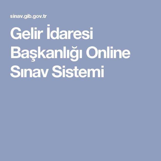 Gelir İdaresi Başkanlığı Online Sınav Sistemi