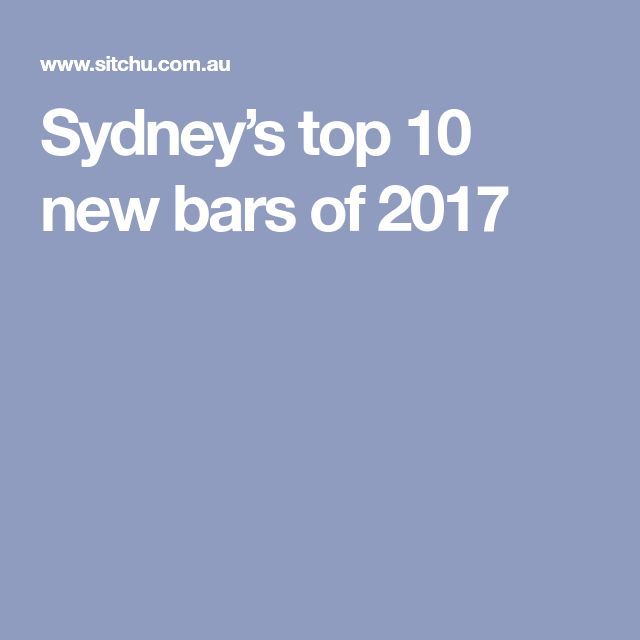 Sydney's top 10 new bars of 2017