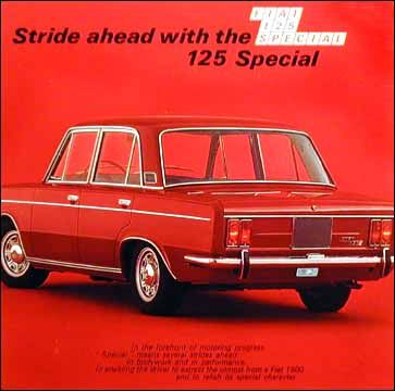 Au Salon de Turin en novembre 1968 fut présentée Fiat 125 Special, avec une finition encore plus luxueuse et un moteur développant 100 ch DIN. À l'époque cette voiture représentait le haut de gamme Fiat, dans l'attente de la Fiat 130 qui sortira en 1969.