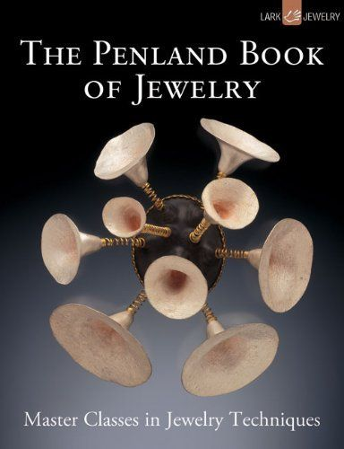 The Penland Book of Jewelry: Master Classes in Jewelry Techniques by Marthe Le Van, http://www.amazon.com/dp/160059607X/ref=cm_sw_r_pi_dp_SjH5rb0S1CX8W